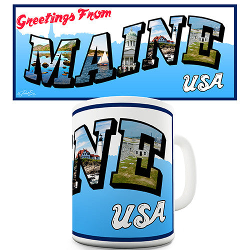 Greetings From Maine Novelty Mug