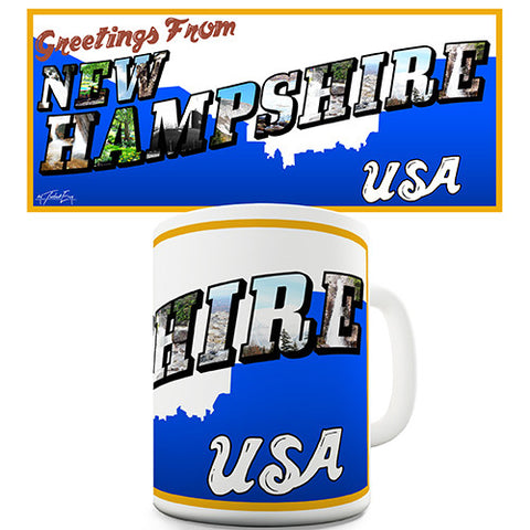 Greetings From New Hampshire Novelty Mug