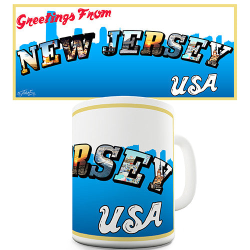 Greetings From New Jersey Novelty Mug