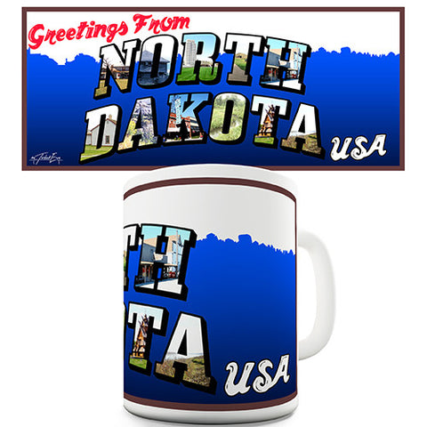 Greetings From North Dakota Novelty Mug