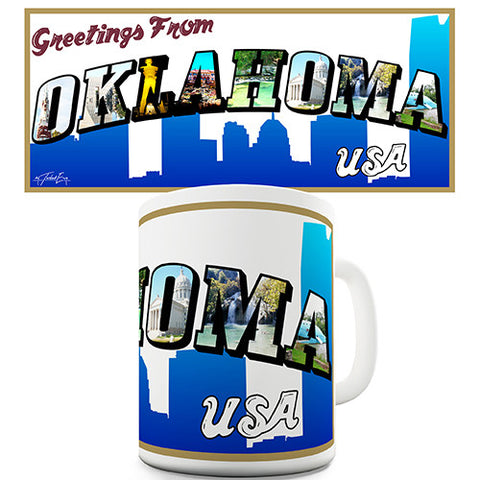 Greetings From Oklahoma Novelty Mug
