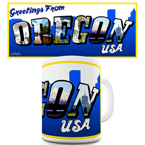 Greetings From Oregon Novelty Mug