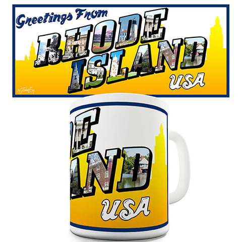 Greetings From Rhode Island Novelty Mug