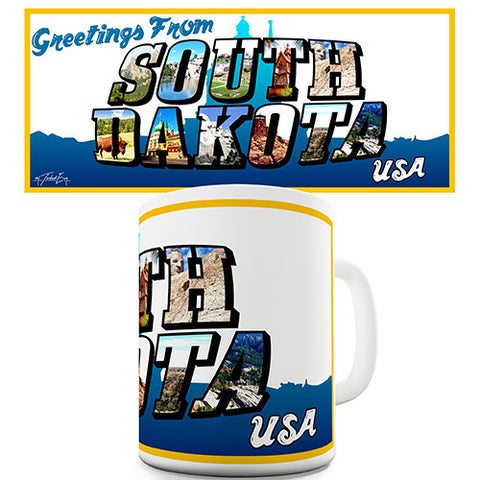 Greetings From South Dakota Novelty Mug