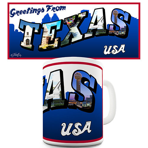Greetings From Texas Novelty Mug