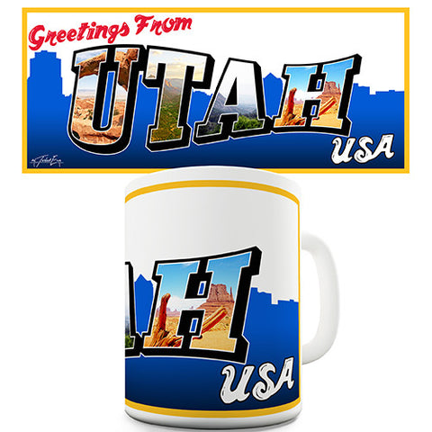Greetings From Utah Novelty Mug