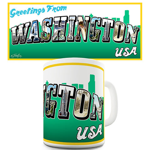 Greetings From Washington Novelty Mug