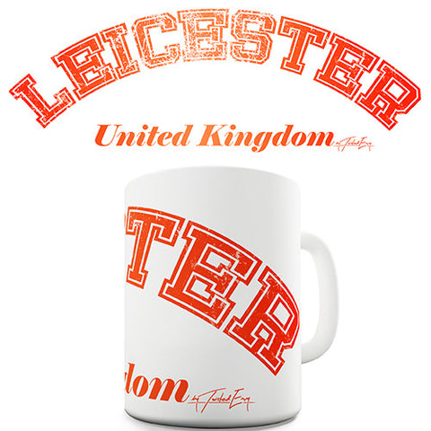 Leicester United Kingdom Novelty Mug