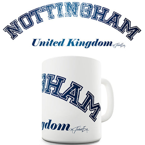 Nottingham United Kingdom Novelty Mug