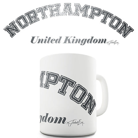 Northampton United Kingdom Novelty Mug