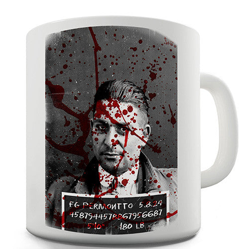 Blood Splatter Mugshot Novelty Mug
