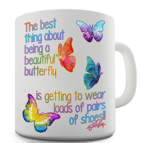 Best Thing About Being A Beautiful Butterfly Novelty Mug