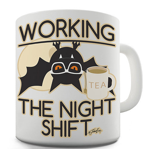 Bat Working The Night Shift Novelty Mug