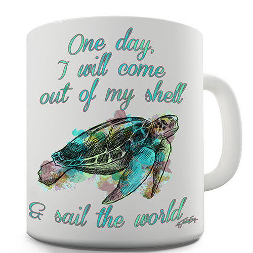Turtle Come Out Of My Shell Novelty Mug