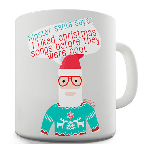 Hipster Santa Christmas Songs Novelty Mug