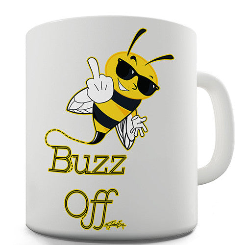 Passive Aggressive Bee Buzz Off Novelty Mug