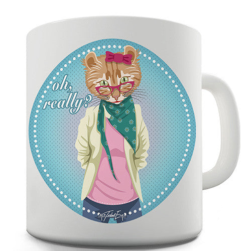 Hippy Cat Oh Really Novelty Mug