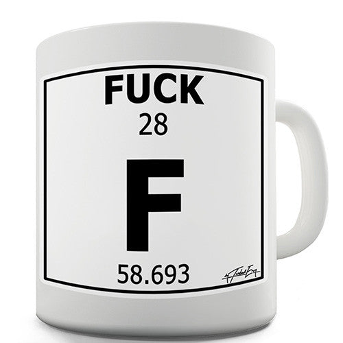 Periodic Table Of Swearing Fuck Novelty Mug