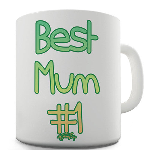 Best Mum Number One Novelty Mug