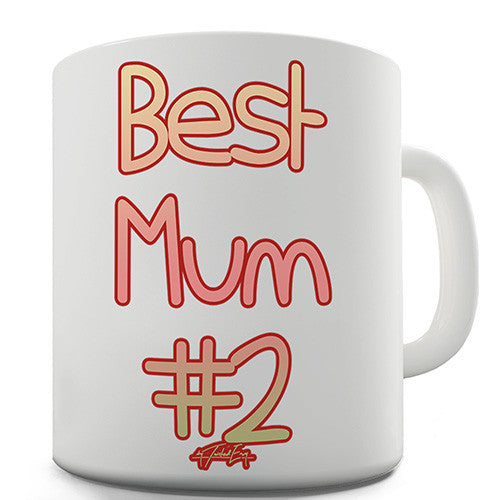 Best Mum Number Two Novelty Mug