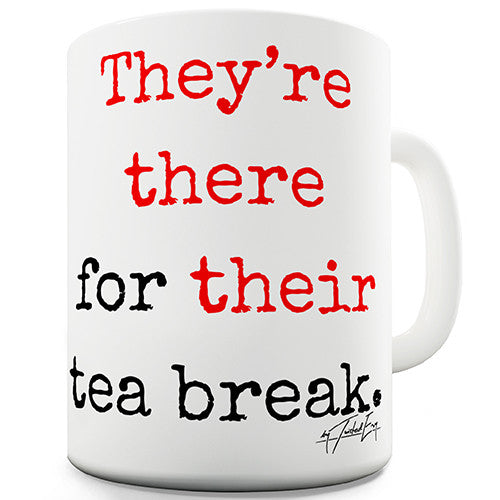 They're There Their Tea Break Grammar Novelty Mug