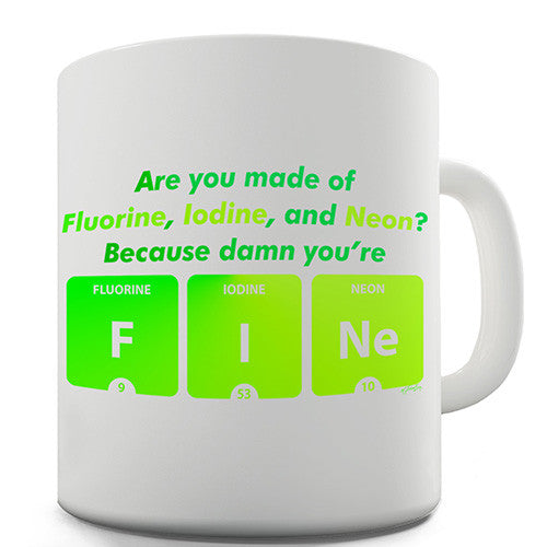Damn You're Fine Periodic Table Novelty Mug