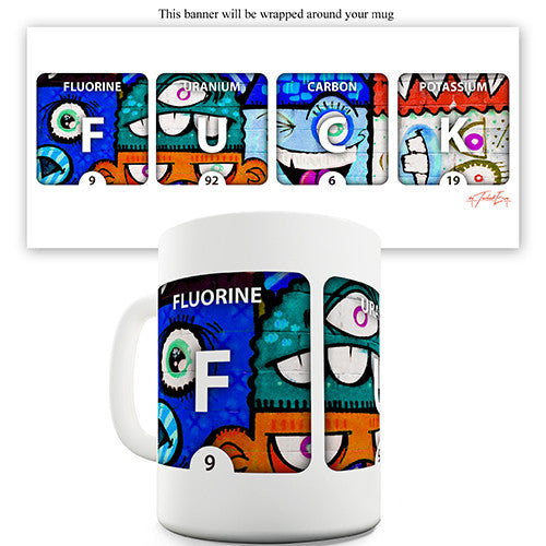 Fuck Periodic Table Novelty Mug