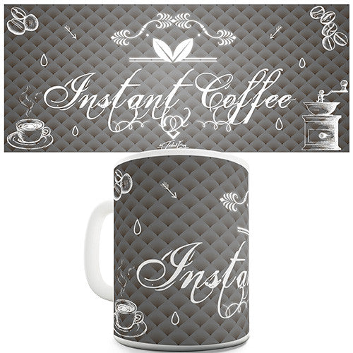 Decorative Instant Coffee Novelty Mug