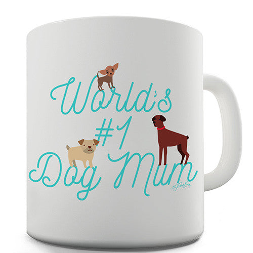 World's Number One Dog Mum Novelty Mug