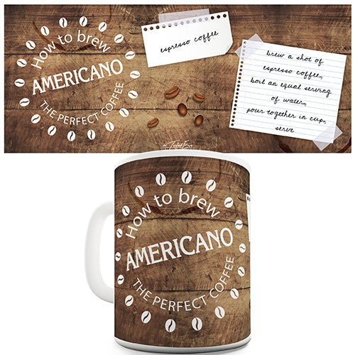 How To Brew An Americano Coffee Novelty Mug