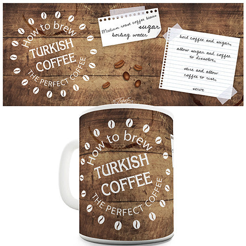 How To Brew Turkish Coffee Novelty Mug