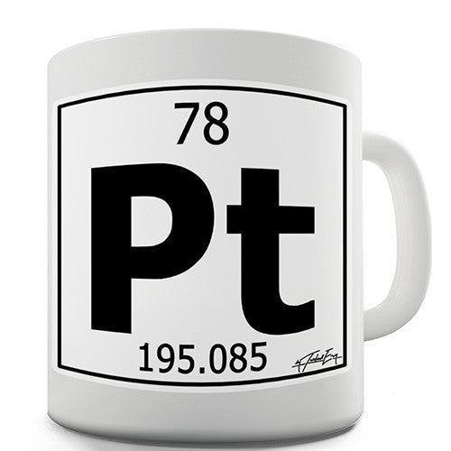 Periodic Table Of Elements Pt Platinum Novelty Mug