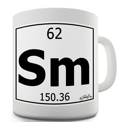 Periodic Table Of Elements Sm Samarium Novelty Mug