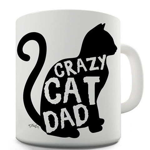 Crazy Cat Dad Novelty Mug