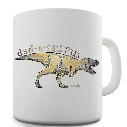 Dad-O-Saurus Novelty Mug