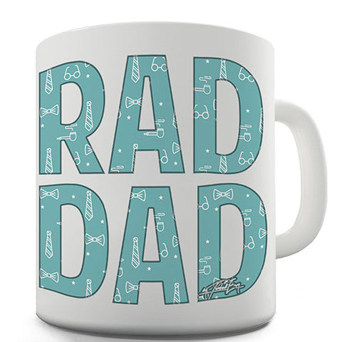 Rad Dad Novelty Mug