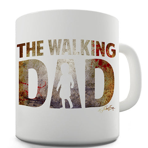The Walking Dad Novelty Mug