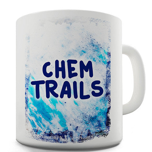 Chem Trails Novelty Mug