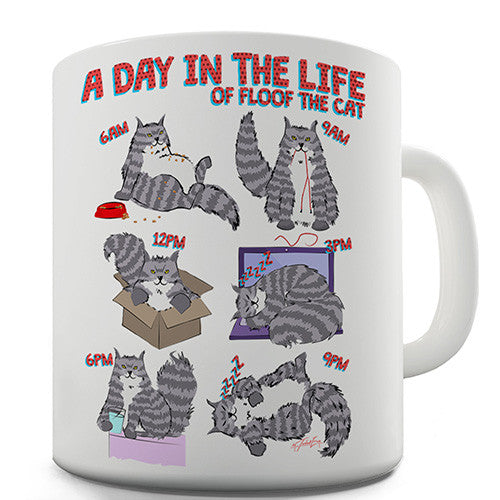 A Day In The Life Of Floof The Cat Novelty Mug