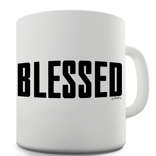 Blessed Novelty Mug