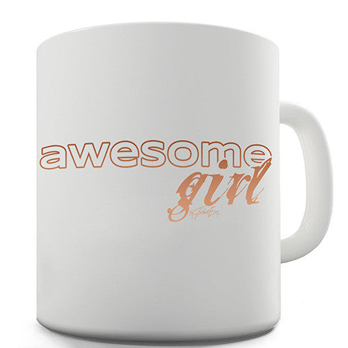 Awesome Girl Novelty Mug