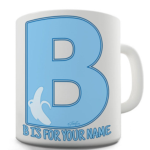Your Name Letter B Personalised Mug