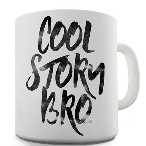 Cool Story Bro Novelty Mug