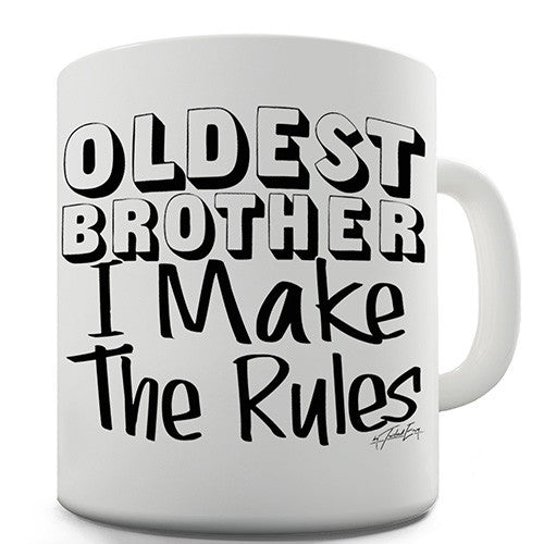 Oldest Brother Rules Novelty Mug
