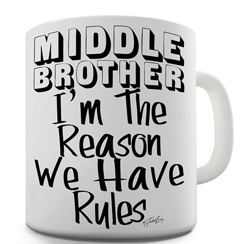 Middle Brother Rules Novelty Mug