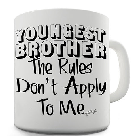 Youngest Brother Rules Novelty Mug