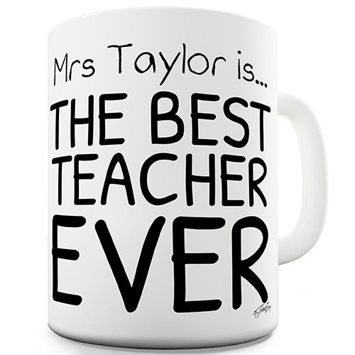 Best Teacher Ever Personalised Mug