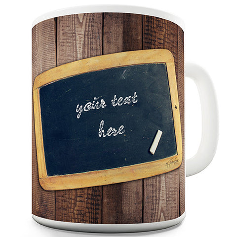 Black Board Add Your Text Personalised Mug