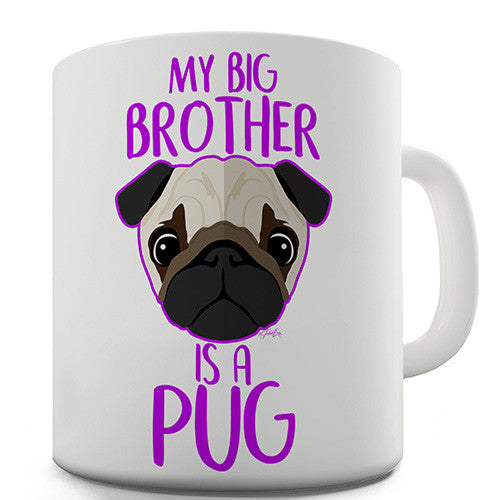 My Sibling Is A Pug Ceramic Mug