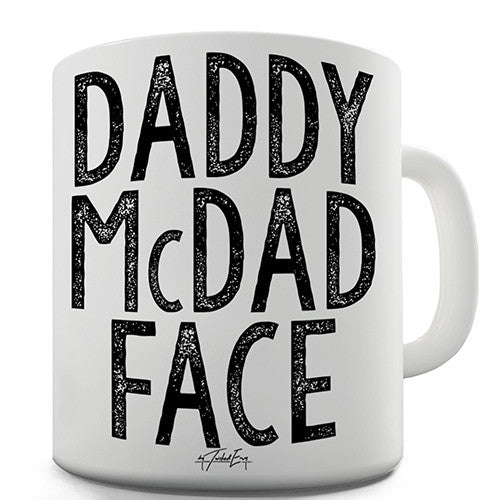 Daddy McDad Face Ceramic Mug